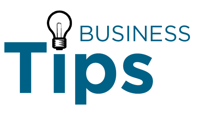 Business Tips That Are Well Worth Implementing